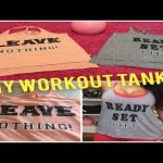 Lovable Do it yourself Exercise routine Tank Tops: Repurpose Previous Tanks into Function Out Gear