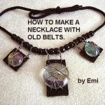 NECKLACE FROM AN Outdated BELT, Recycle, repurpose, upcycle, do-it-yourself, make it
