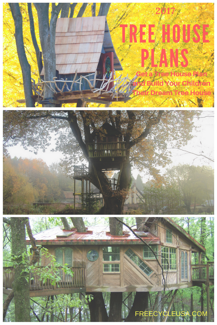 Get A Tree House Plan And Build Your Children Their Dream